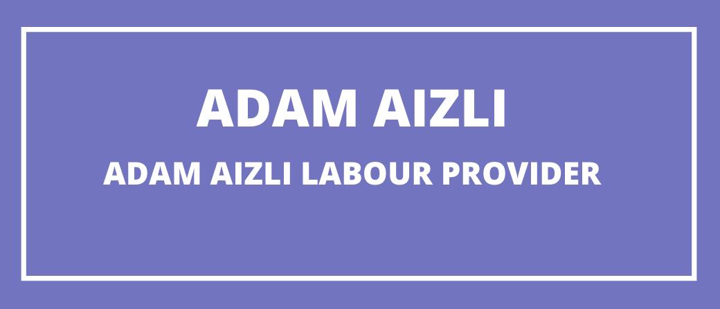 Adam Aizli Labour Service